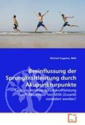 Beeinflussung der Sprungkraftleistung durch Akupunkturpunkte
