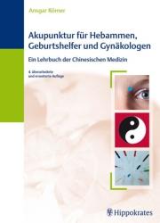 Ansgar Roemer Akupunktur fuer Hebammen, Geburtshelfer und Gynaek