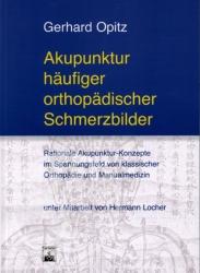 Akupunktur haeufiger orthopaedischer Schmerzbilder