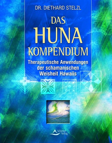 Das Huna-Kompendium